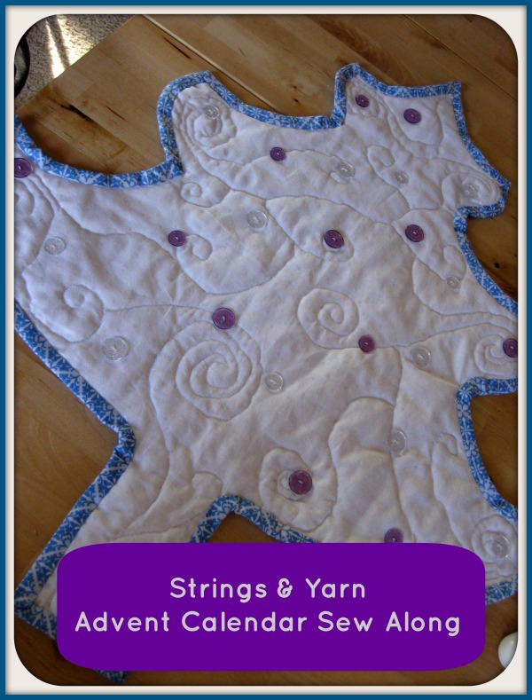 Advent Calendar Sew Along: Strings and Yarn